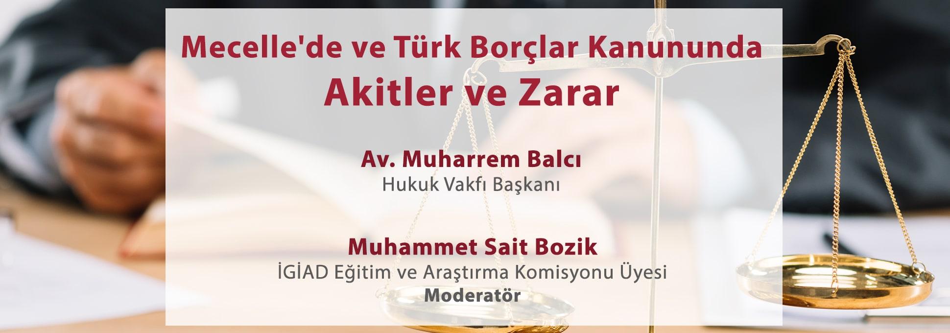 Mecelle'de ve Türk Borçlar Kanununda Akitler ve Zarar
