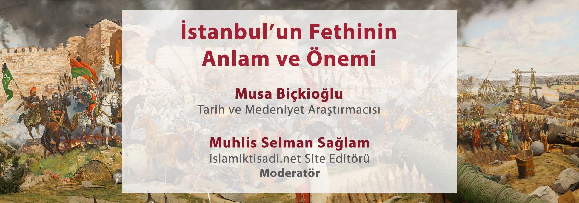 İstanbul'un Fethinin Anlam ve Önemi