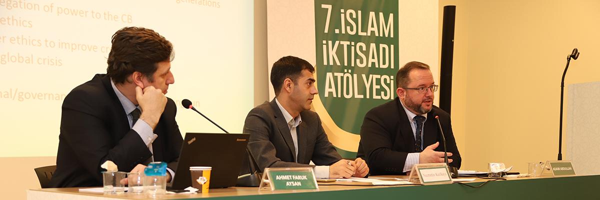 7. İslam İktisadı Atölyesi Tamamlandı