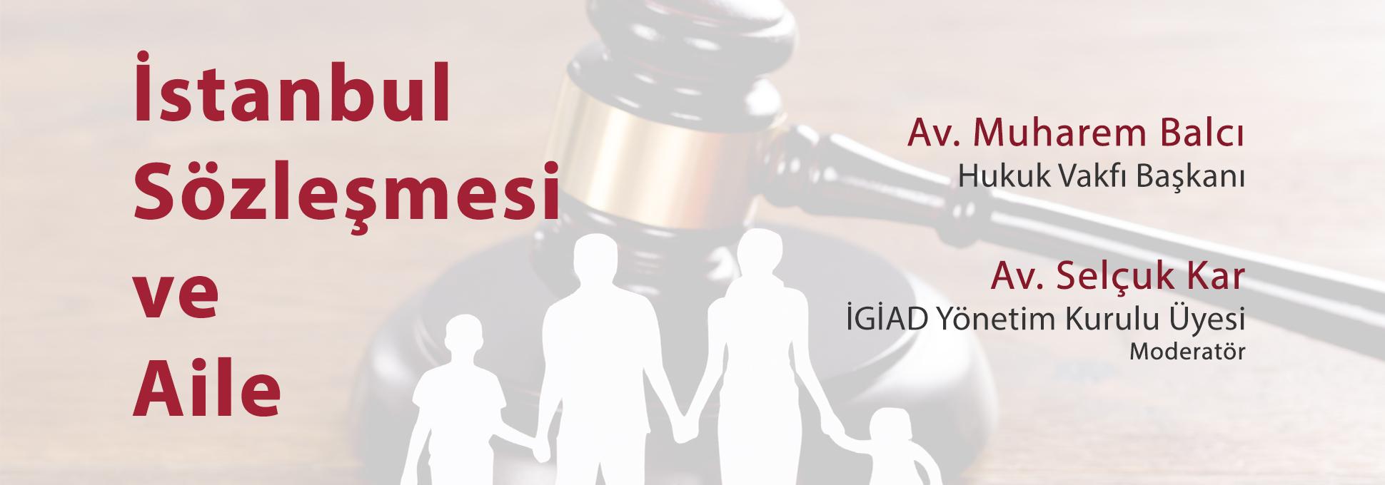 İstanbul Sözleşmesi ve Aile