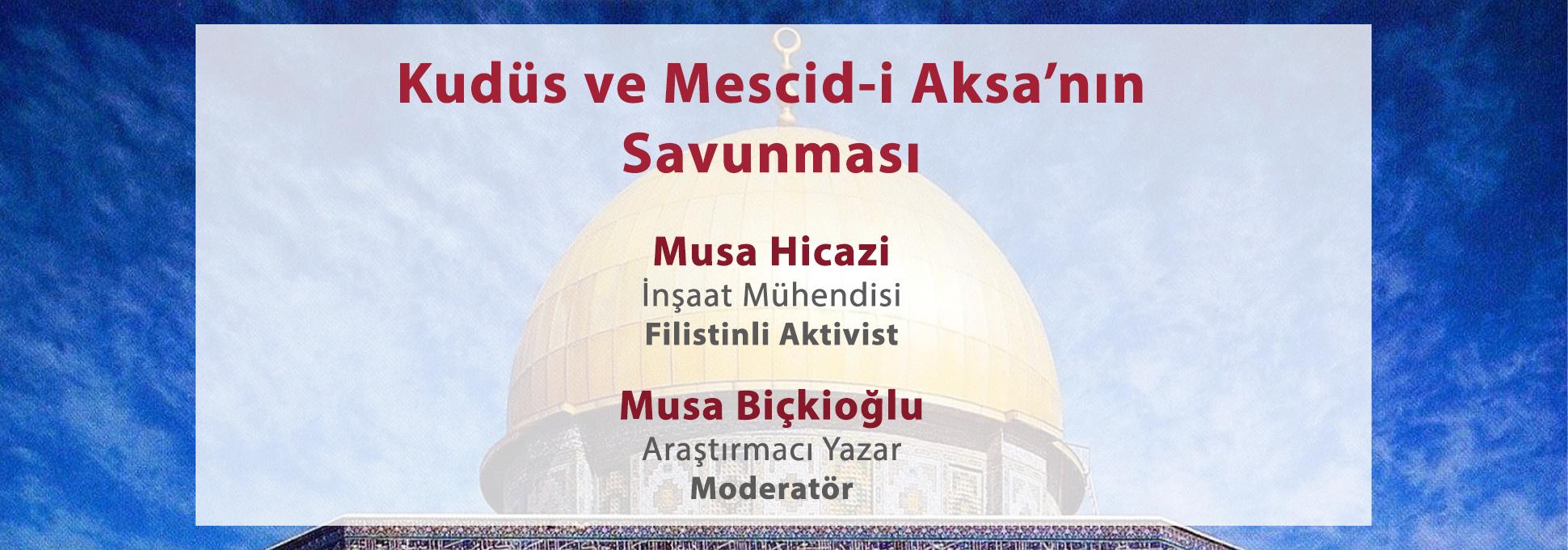 Kudüs ve Mescid-i Aksa'nın Savunması