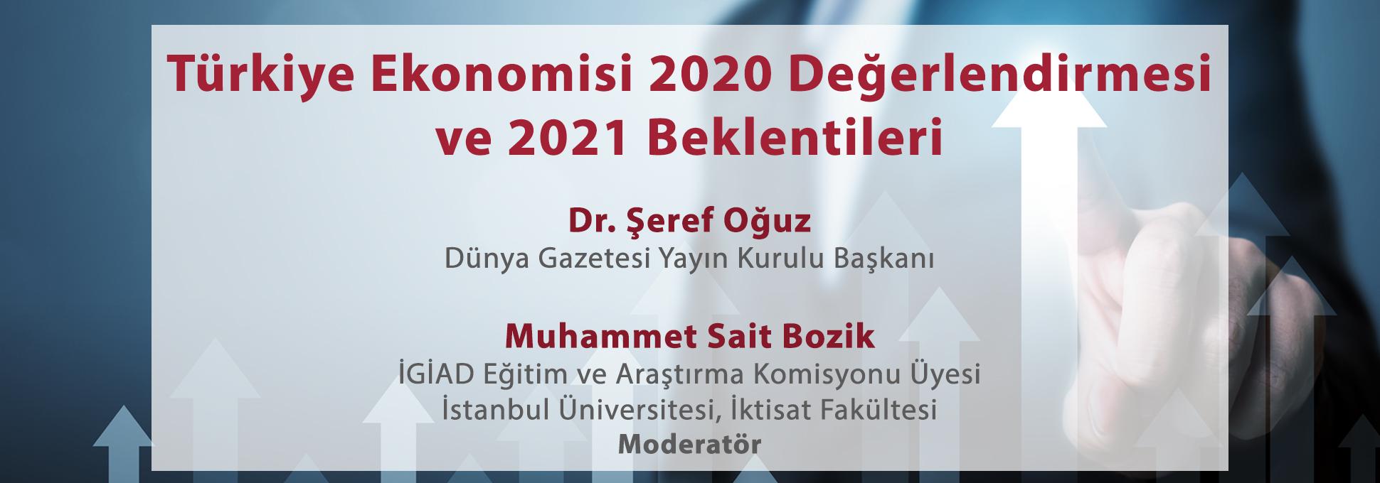 Türkiye Ekonomisi 2020 Değerlendirmesi ve 2021 Beklentileri